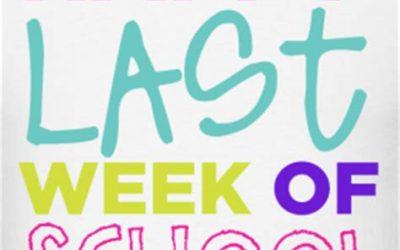 The last week of school!